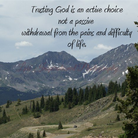 Trusting God is an Active Choice